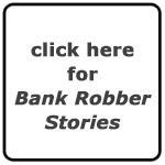 Jeffrey Frye's Bank Robber Stories From The Life