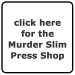 Murder Slim Press Shop