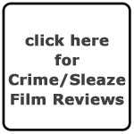 Murder Slim's Crime and Sleaze Reviews